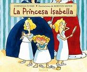 La Princesa Isabella - Cornelia Funke - Ediciones B