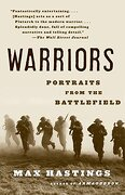 Warriors: Portraits From the Battlefield (libro en Inglés) - Max Hastings - Vintage