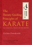 The Twenty Guiding Principles of Karate: The Spiritual Legacy of the Master (libro en Inglés) - Gichin Funakoshi - Kodansha International