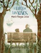 El Barco de los Niños - Mario Vargas Llosa - Alfaguara Juvenil