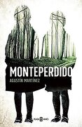 Monteperdido (Exitos de Plaza & Janes) - Agustín Martínez - Plaza & Janes