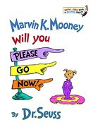 Marvin k. Mooney Will you Please go Now! (Bright & Early Books(R)) (libro en Inglés) - Dr. Seuss - Random House Books For Young Readers