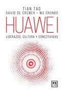 Huawei Liderazgo Cultura y Conectividad - Tian Tao - Lid Editorial