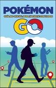 Pokémon go - Varios Autores - Planeta Junior