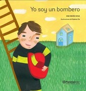 Yo soy un Bombero - Ana María Shua - Planetalector Chile