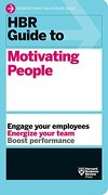 Hbr Guide to Motivating People (Hbr Guide Series) (libro en Inglés)