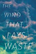 The Wind That Lays Waste: A Novel (libro en Inglés)