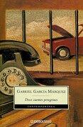 Doce Cuentos Peregrinos - Gabriel Garcia Marquez - Debolsillo