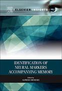 Identification of Neural Markers Accompanying Memory (Elsevier Insights) (libro en Inglés)