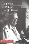 Poesía de Pablo García Baena. La - Francisco Morales Lomas - Editorial Comares