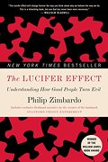 The Lucifer Effect: Understanding how Good People Turn Evil (libro en Inglés) - Philip G. Zimbardo - Random House Trade Paperbacks