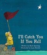 I'll Catch you if you Fall (libro en Inglés)