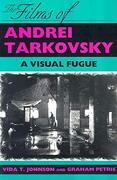 Films of Andrei Tarkovsky: A Visual Fugue (libro en Inglés) - Vida T Johnson; Graham Petrie - Indiana University Press