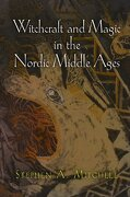 Witchcraft and Magic in the Nordic Middle Ages (libro en Inglés) - Stephen A. Mitchell - University Of Pennsylvania Press