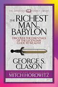 The Richest man in Babylon (Condensed Classics): Discover the Essentials of the Legendary Guide to Wealth! (Condensed Classics Library) (libro en Inglés)