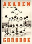 Pablo Ortiz Monasterio: Akademgorodok (libro en Español, Inglés) - Pablo Ortiz Monasterio - Rm