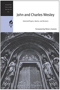 portada John and Charles Wesley: Selected Prayers, Hymns, and Sermons (Harpercollins Spiritual Classics) (libro en Inglés)