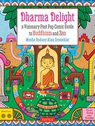 Dharma Delight: A Visionary Post pop Comic Guide to Buddhism and zen (libro en Inglés) - Rodney Alan Greenblat - Tuttle Publishing