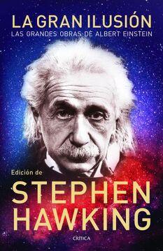 portada Gran Ilusion, la. Las Grandes Obras de Albert Einstein
