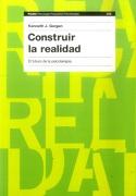Construir la Realidad - Kenneth J. Gergen - Paidos