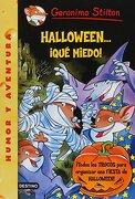Halloween… ¡Qué Miedo! - Geronimo Stilton - Destino