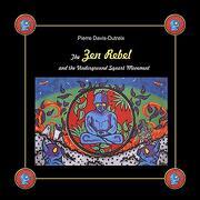 The zen Rebel and the Underground Squart Movement (libro en Inglés)