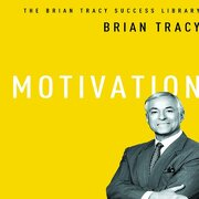 Motivation: The Brian Tracy Success Library (libro en Inglés) (Audiolibro)