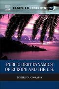 Public Debt Dynamics of Europe and the U. S. (Elsevier Insights) (libro en Inglés) - Dimitris N. Chorafas - Elsevier