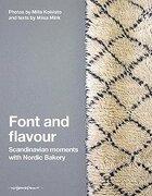 Font and Flavour: Scandinavian Moments With Nordic Bakery (libro en Inglés) - Miisa Mink - Nhp Publishing