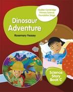 Hodder Cambridge Primary Science Story Book c Foundation Stage Dinosaur Adventure (libro en Inglés) - Hyun Jung Owen - Hodder Education