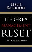 The Great Management Reset: 27 Ways to be a Better Manager (of Anything) (libro en Inglés)