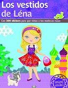 Los Vestidos de Léna: Con 300 Stickers Para que Vistas a tus Muñecas Rusas - Vergara & Riba - Vergara & Riba Infantil