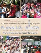 Planning From Below: A Decentralized Participatory Planning Proposal (libro en Inglés)