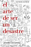 El Arte de ser un Desastre (Temas de Hoy)