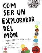 Com ser un Explorador del món (Fora de Col. Leccio) (libro en Catalán)