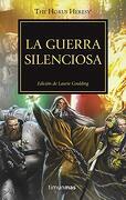 La Guerra Silenciosa nº 37: Edición de Laurie Goulding (Warhammer the Horus Heresy) - Diversos Autores - Planeta