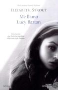 Me Llamo Lucy Barton - Elizabeth Strout - Duomo Ediciones