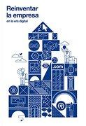 Reinventar la Empresa: En la era Digital - Varios Autores - Turner