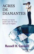 Acres de Diamantes - Russell H. Conwell - Taller Del Éxito Exprés
