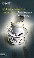 portada Los Crímenes de Alicia: Premio Nadal de Novela 2019 (Áncora & Delfin) - Guillermo Martínez - Planeta