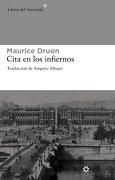 Cita en los Infiernos - Maurice Druon - Libros Del Asteroide