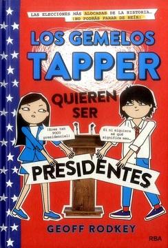 portada Los Gemelos Tapper Quieren ser Presidentes (Los Gemelos Tapper