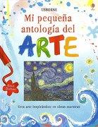 Mi Pequeña Antología del Arte - Rosie Dickins - Usborne