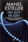 No soy mi adn - Manel Esteller - Rba