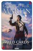 Wild Cards 1: El Comienzo - George R. R. Martin - Edit Oceano De Mexico