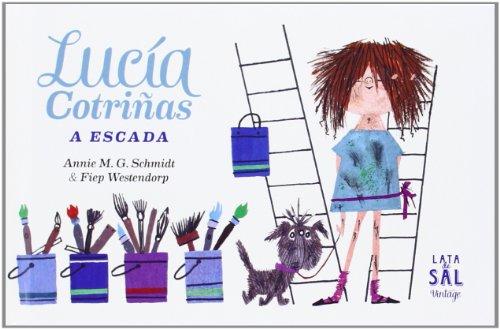 Lucía cotriñas (colecciÓn vintage); annie m. g. schmidt