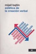 Estetica de la Creacion Verbal - Bajtin Mijail Mijailovich - Siglo Xxi Editores