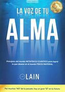 La voz de tu Alma - Laín García Calvo - Lain