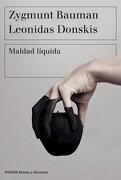 Maldad Liquida - Zygmunt Bauman - Paidos