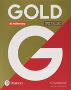 Gold b1 Preliminary new Edition Coursebook (libro en Inglés)